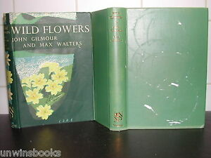WILD-FLOWERS-Botany-Britain-NEW-NATURALIST-John-Gilmour-Max-Walters-HB-DJ-illus