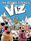 The Bookies Pencil: Viz Annual 2017 by Dennis Publishing (Hardback, 2016)