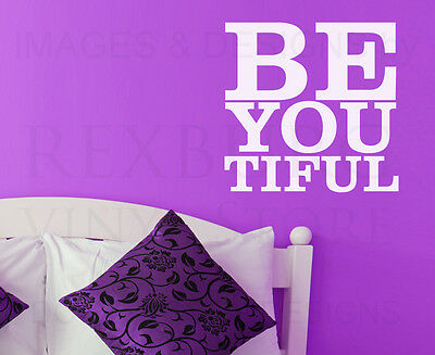 Be You Tiful Beautiful Wall Decal Vinyl Sticker Art Quote Decor Decoration A11
