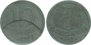 10 Pfennig 1917 Emergency Money Kaiserslautern / Lack Coinage Wertseite 50%