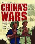 China's Wars: Rousing the Dragon, 1894-1949 by Philip S. Jowett (Hardback, 2013)