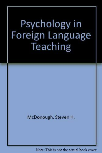 Psychology in Foreign Language Teaching by McDonough, Steven H. Hardback Book