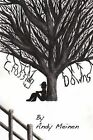Crossing Downs by Andy Meinen (Paperback / softback, 2013)