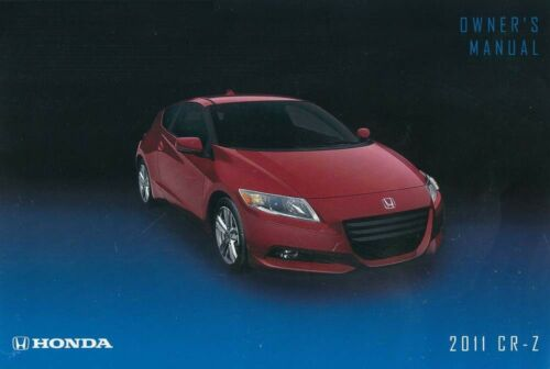 2011 Honda CR-Z Owners Manual User Guide Reference Operator Book Fuses Fluids