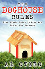 The Doghouse Rules by Al Otero (Paperback / softback, 2003)