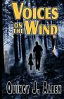 Voices on the Wind: The Spirit World Beckons by Quincy J Allen (Paperback / softback, 2014)