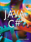 C# for Java Programmers by Glenn Rowe (Paperback, 2004)