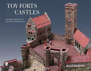 Toy-Forts-amp-Castles-European-Made-Toys-of-the-19th-amp-20th-Centuries-340-pages