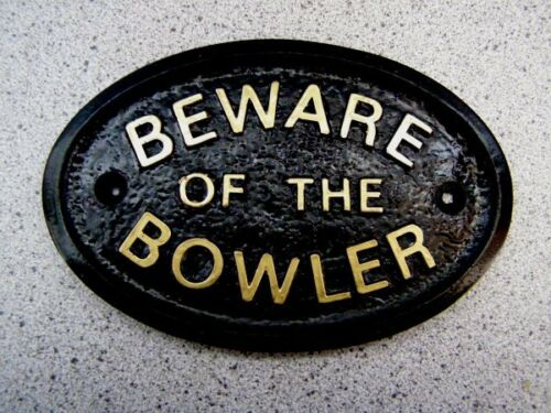 Gold or Silver Lettering HOUSE DOOR PLAQUE SIGN GARDEN BEWARE OF THE BOWLER