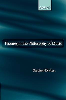 1 of 1 - Themes in the Philosophy of Music by Stephen Davies (Hardback, 2003)