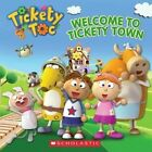 Welcome to Tickety Town by Anna Holmes (Paperback / softback, 2014)