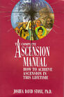 The Complete Ascension Manual: How to Achieve Ascension in This Lifetime by Joshua David Stone (Paperback, 1994)
