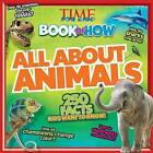 Time for Kids Book of How All About Animals by Time Inc Home Entertaiment (Paperback, 2014)