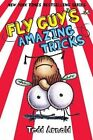 Fly Guy's Amazing Tricks (Fly Guy #14) by Tedd Arnold (Hardback)