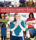 Modern Country Knits: 30 Designs from Jupiter Moon Farm by Susan Gibbs (Paperback, 2014)