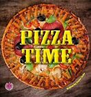 Pizza Time by James Locke (Paperback, 2014)
