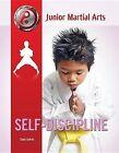 Self-Discipline by Sara James (Hardback, 2013)