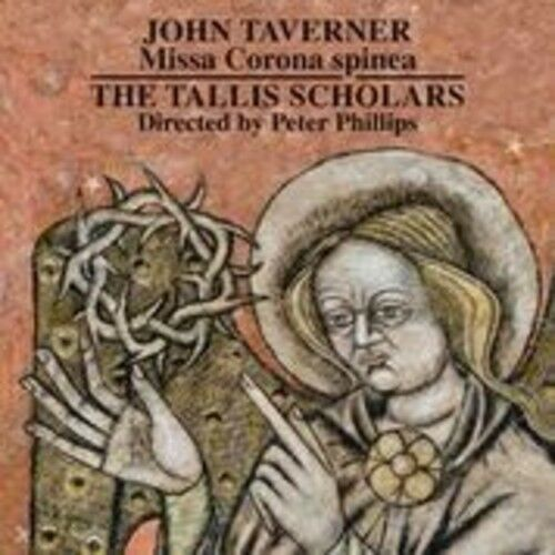 J. Taverner / Tallis - Missa Corona Spinea - Dum Transisset Sabbatum [New CD]