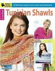 Tunisian Shawls: A Fabulous Way to Mix Colors and Textures! by Sharon Hernes Silverman (Paperback, 2015)