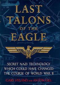 Adroit Dernier Serres De L'aigle: Secret Nazi Aerospace Projets Qui Presque Changé Th-afficher Le Titre D'origine