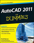 AutoCAD 2011 For Dummies by David Byrnes (Paperback, 2010)