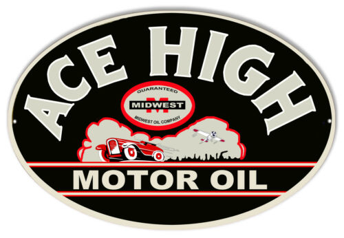 Ace High Motor Oil Reproduction Sign 11x18 Oval