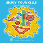 Enjoy Your Cells by Frances R. Balkwill, Mic Rolph (Paperback, 2001)
