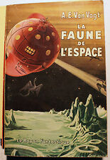 SCIENCE FICTION/VAN VOGT/LA FAUNE DE L ESPACE/ RAYON FANTASTIQUE/1952/COLLECTOR