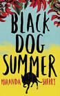 Black Dog Summer by Miranda Sherry (Paperback, 2015)