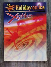 Holiday on Ice: Xotika Programme