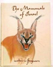 The Mammals of Israel by Walter W. Ferguson (2002, Hardcover)
