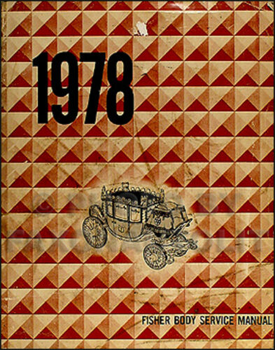 1978 Pontiac Body Repair Shop Manual Trans Am Firebird Bonneville Grand Prix Am