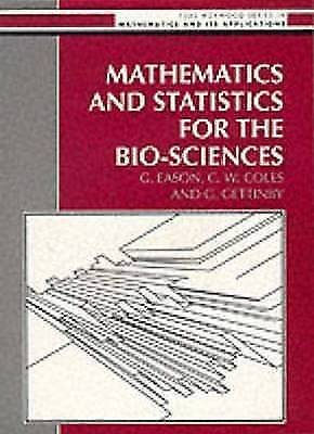1 of 1 - Mathematics and Statistics for the Bio-Sciences (Mathematics and Its-ExLibrary