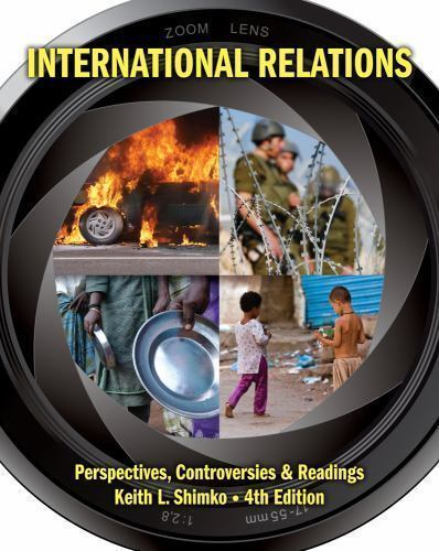 International Relations: Perspectives, Controversies and Readings by Shimko, Ke