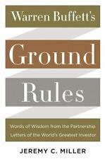 Warren Buffett's Ground Rules: Words of Wisdom from the Partnership Letters of t