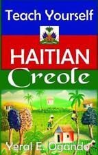 Teach Yourself Haitian Creole by Yeral E. Ogando (2015, Paperback)
