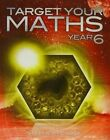 Target Your Maths Year 6: Year 6 by Stephen Pearce (Paperback, 2014)