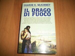SHARON-K-McKINNEY-IL-DRAGO-DI-FUOCO-ROMANTICA-NORD-VOLUME-21-2000-PRIMA-EDIZIONE