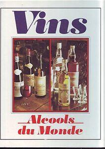 Vins-alcools-du-monde-editions-MC-bon-etat