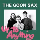 up to Anything 0934334404442 The Goon Sax