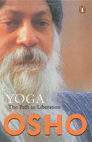 Yoga The Path to Liberation by OSHO PB