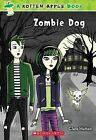 Rotten Apple #2: Zombie Dog by Clare Hutton (Paperback / softback)