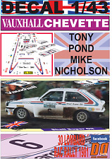 DECAL 1/43 VAUXHALL CHEVETTE 2300 HSR TONY POND RAC R. 1981 DnF (07)