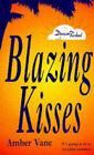 Blazing Kisses by Amber Vane (Paperback, 1996)