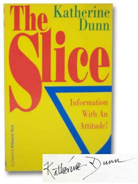 The Slice: Information with an Attitude! (As Featured in Willamette Week)