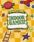 Indoor Games: The Best Indoor Games Around by Lisa Regan (Paperback, 2011)
