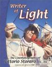 Writer of Light - the Cinematography of Vittorio Storaro, ASC AIC (2000, Paperback)