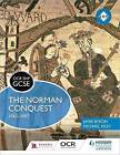 OCR GCSE History SHP: The Norman Conquest 1065-1087 by Michael Fordham, Michael Riley, Jamie Byrom (Paperback, 2016)