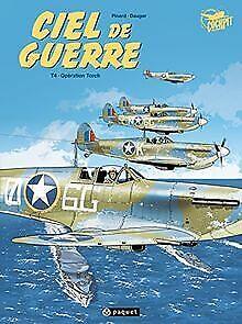 Ciel de Guerre, Tome 4 : Opération Torch de Olivier D... | Livre | état très bon