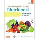 The Dental Hygienist's Guide to Nutritional Care by Judi Ratliff Davis, Cynthia A. Stegeman (Paperback, 2014)